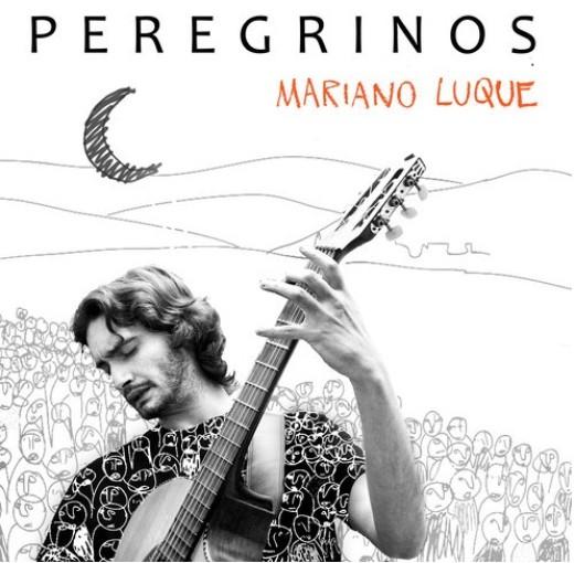 """Mariano Luque Presenta """"Peregrinos"""""""