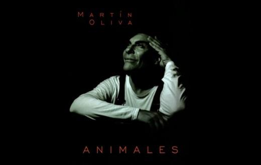 "Martín Oliva presenta ""Animales"""