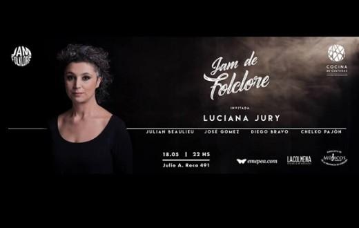 La Jam de Folklore y Luciana Jury en vivo