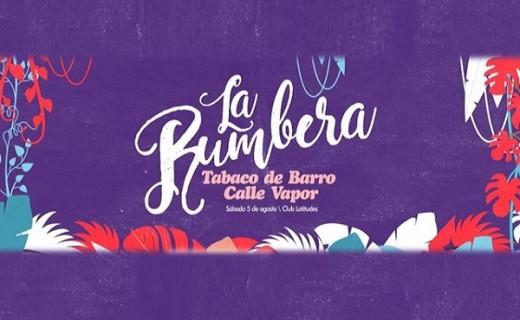Tabaco de Barro y Calle Vapor en una nueva edición de La Rumbera