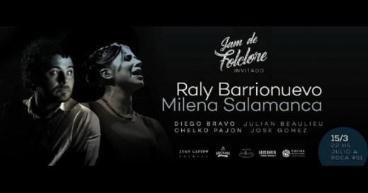 La Jam de Folclore invita a Raly Barrionuevo y Milena Salamanca