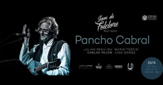 La Jam de Folclore invita a Pancho Cabral