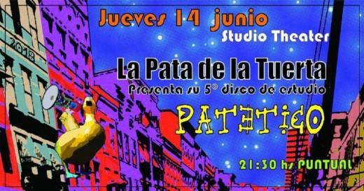 """La Pata de la Tuerta presenta """"Patético"""""""
