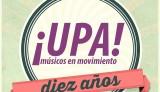 ¡Upa! Músicos en Movimiento celebra sus 10 años