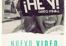 """Grito Final presenta su nuevo video clip: """"¡Hey!"""""""