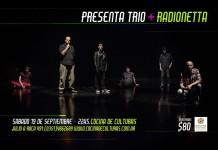 Presenta Trío y Radionetta en concierto