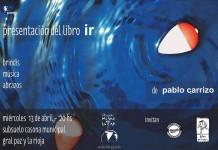 """Pablo Carrizo presenta """"Ir"""""""
