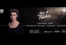 La Jam de Folclore y Luciana Jury en vivo