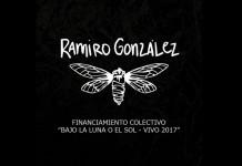 Financiamiento Colectivo para el nuevo disco de Ramiro González