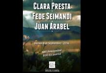 Clara Presta, Fede Seimandi y Juan Arabel en concierto